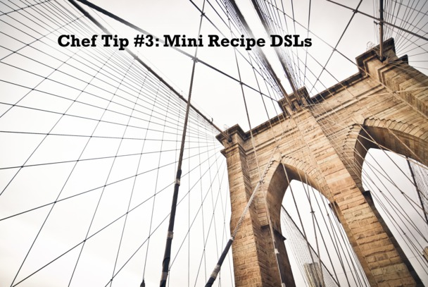 Tip 3: Mini Recipe DSLs